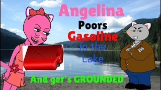 Angelina Ballerina Pours gasoline in the Lake and gets Grounded