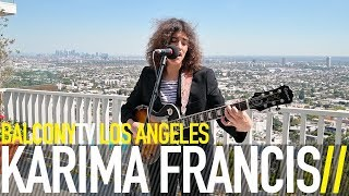 KARIMA FRANCIS - SHELF LIFE (BalconyTV)