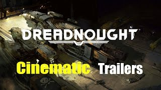 Dreadnought All Cinematic Trailers | Dreadnought