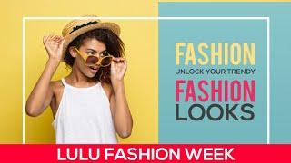 ലുലു മാളിലെ ഫാഷൻ ഷോ | LULU FASHION WEEK 2018 | LULUMALL KOCHI