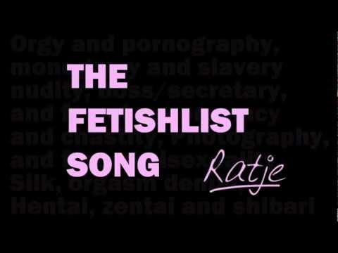 Ratje - The FetishList Song
