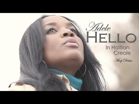 Adele Hello Haitian Creole Cover Marj Desius