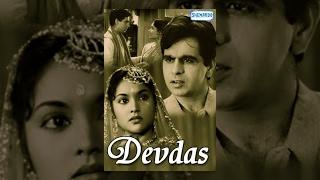 Devdas (1955) - Hindi Full Movies - Dilip Kumar - Vyjayanthimala - Suchitra Sen - Popualr Hindi Film