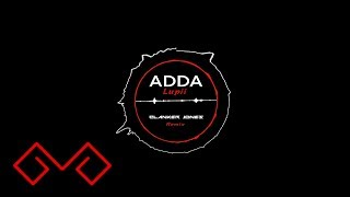 Adda - Lupii (Clanker Jones Remix)