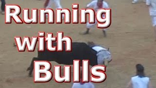 Running of the Bulls - Terror and Chaos - Highlights