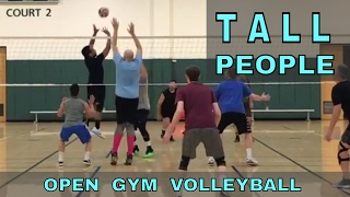TALL PEOPLE - Open Gym Volleyball Highlights 3/30/17 (part 1)
