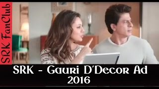 Shah Rukh Khan & Gauri Latest D'decor Ad - 2016 ( SRK )