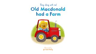 Sing Along With Me: Old Macdonald had a Farm - Nosy Crow Nursery Rhymes