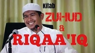Kitab Zuhud & Riqaa'iq_ Ustadz Fachrudrin Nu'man, LC