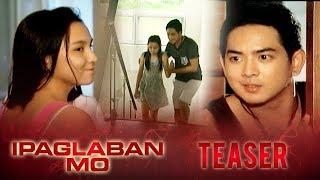 IPAGLABAN MO June 27, 2015 Teaser: Ang Mundong Winasak Mo