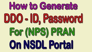 How to generate ID Password of NPS DDO Portal.
