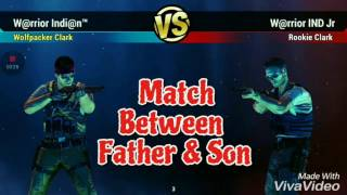 Unkilled PvP  (Father Vs Son) W@rrior Indi@n