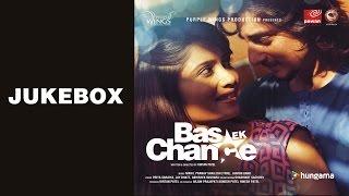 Bas Ek Chance | Music Album |  Aditya Kapadia & Bhakti Kubavat