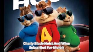 Charly Black Hoist And Wine
