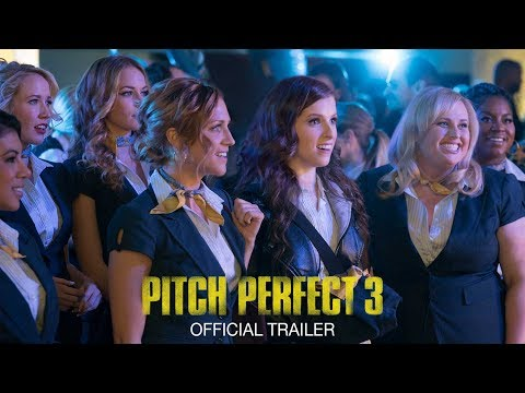 Pitch Perfect 3 Official Trailer HD