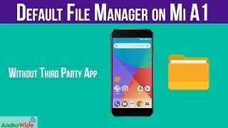 Solved: File Manager on Mi A1 | File Explorer 👆👆 | हिंदी