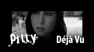 Pitty - Déja Vu