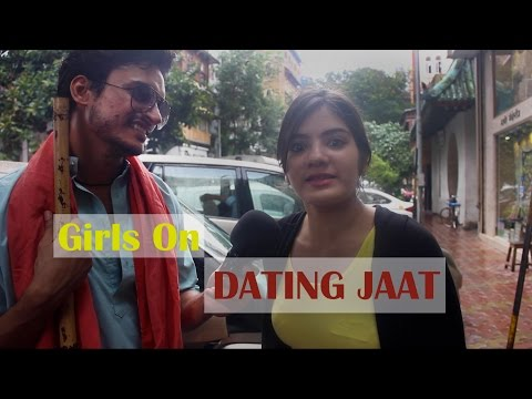 Indian Girls On Dating  Inglorious Jaat | Vox Fabula