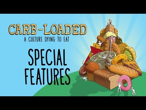 Carb-Loaded: A Culture Dying to Eat – Special Features –