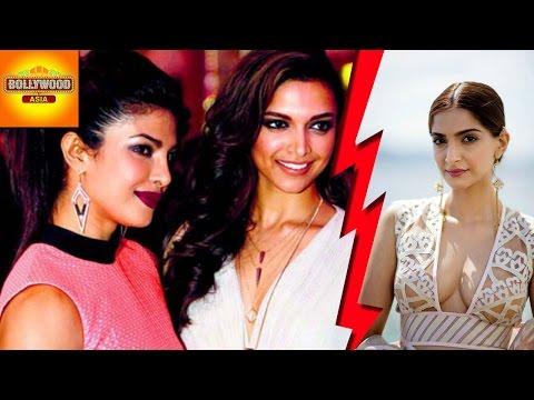 Sonam Kapoor INSULTED Deepika Padukone & Priyanka Chopra | Bollywood Asia