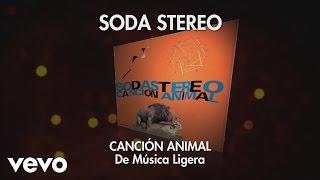Soda Stereo - De Música Ligera (Audio)