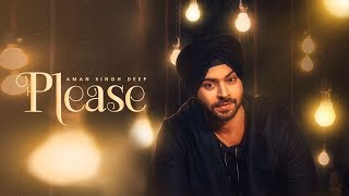 PLEASE Song | AMAN SINGH DEEP, BLING SINGH | Navi Kamboz | Latest Punjabi Song 2017 | T-Series
