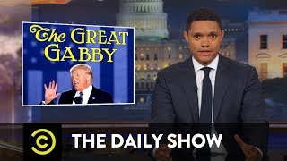 President Trump Casually Makes Another Damning Admission: The Daily Show