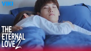 The Eternal Love 2 - EP1   Waking Up Together [Eng Sub]