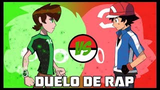 ASH KETCHUM vs BEN TENNYSON | Duelo de RAP - BEN 10 VS POKEMON