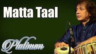 Matta Taal | Ustad Zakir Hussain | ( Album: Platinum Vol 8 )
