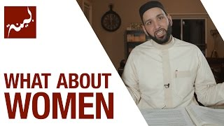 What About Women (People of Quran) - Omar Suleiman - Ep. 22/30