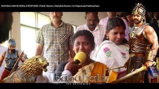 BAHUBALI MOVIE KERALA RESPONSE | Public Opinion | Bahubali Review | S.S.Rajamouli,Prabhas,Rana