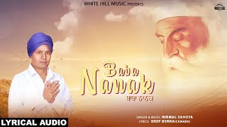 Baba Nanak (Lyrical Audio) Nirmal Sahota | New Punjabi Song | White Hill Music