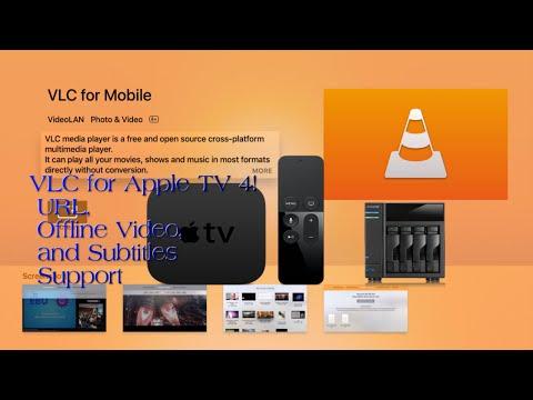 VLC App Apple TV 4, URL Stream, Offline Playback, and Subtitles Support