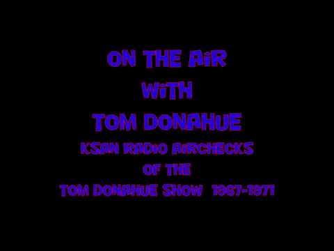 Xxx Mp4 THE TOM DONAHUE SHOW On KSAN 1967 1971 3gp Sex