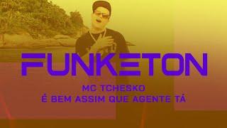 MC Tchesko - É bem assim que agente tá (CLIPE OFICIAL) TOM PRODUÇÕES 2013