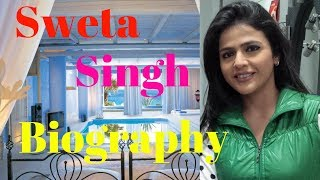 News Anchor Sweta Singh Biography 2017| Dating (husband), Income, Net worth| Lifestyle