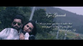Kya Gunaah | Latest Hindi Song 2016 | Parbati Production