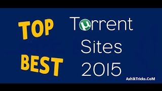 Top Best Torrent Download Sites (2017)