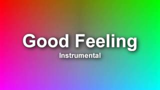 Flo Rida - Good Feeling (Instrumental) HQ