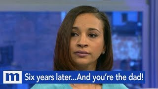 Six Years Later...And You're The Dad!   The Maury Show
