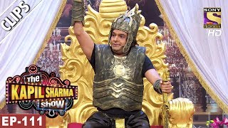 Kapil Sharma As Bahubali - The Kapil Sharma Show - 3rd Jun, 2017