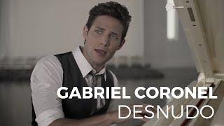 Gabriel Coronel - Desnudo (Video Oficial)
