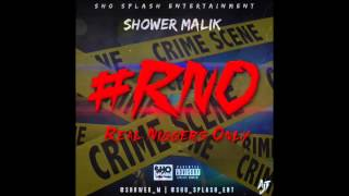 Shower Malik  *Top Shottas*  @Shower_M (ShoSplashEnt)