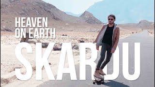 "SKARDU ""HEAVEN ON EARTH"" | UKHANO"