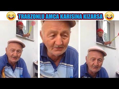 Trabzonlu Amca Karısına Kızarsa Gülmekten Kırılacaksınız