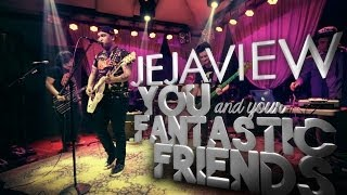 Tower Sessions | Jejaview - You And Your Fantastic Friends S03E20.1