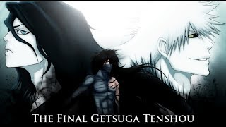 Bleach Full AMV - The Final Getsuga Tenshou