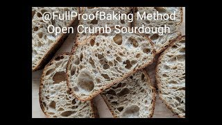 How To Make A Basic Open Crumb Sourdough Bread