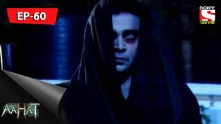 Aahat - আহত 6 - Ep 60 - Ansadiritwa - 21st October, 2017